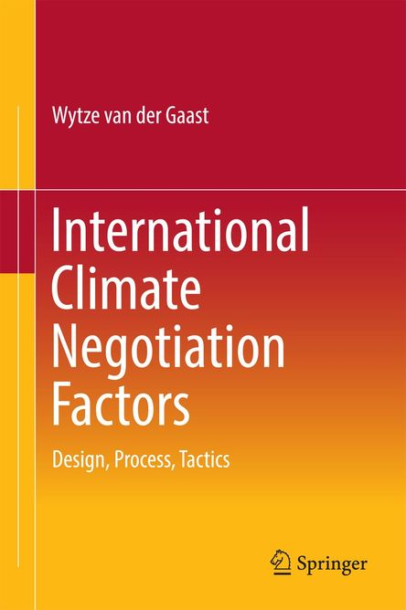 Book cover 'International Climate Negotiation Factors' by Wytze van der Gaast